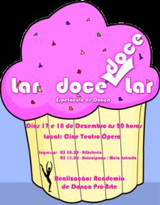 Festival 2011 - Lar doce, doce lar